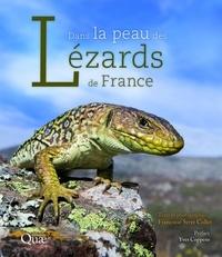 Françoise Serre Collet - Dans la peau des lézards de France.