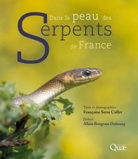 Françoise Serre Collet - Dans la peau des serpents de France.