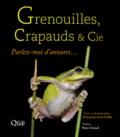 Françoise Serre Collet - Grenouilles, crapauds & Cie - Parlez-moi d'anoures....