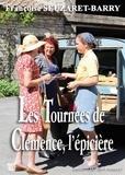 Françoise Seuzaret-Barry - Les tournées de Clémence, l'épicière.