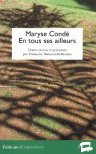 Françoise Simasotchi-Bronès - Maryse Condé en tous ses ailleurs.