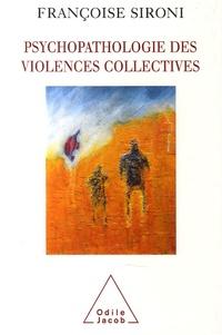 Psychopathologie des violences collectives - Essai de psychologie géopolitique clinique.pdf