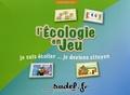 Françoise Soury-Ligier - L'écologie en jeu - Je suis écolier... Je deviens citoyen.