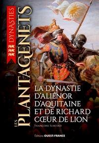 Les Plantagenêts- Du comté d'Anjou au royaume d'Angleterre - Françoise Surcouf |