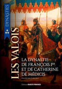 Les Valois - De la guerre de Cent Ans à la Saint Barthélémy.pdf