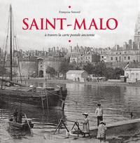 Françoise Surcouf - Saint-Malo - A travers la carte postale ancienne.