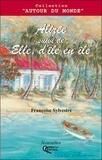 Françoise Sylvestre - Alizée suivi de Elle, d'île en île.