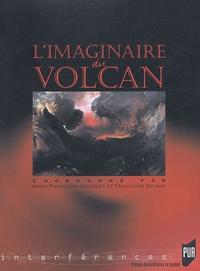 Françoise Sylvos et Marie-Françoise Bosquet - L'imaginaire du volcan.