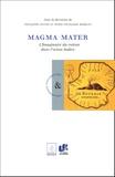 Françoise Sylvos et Marie-Françoise Bosquet - Magma Mater - L'imaginaire du volcan dans l'Océan indien.