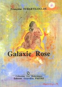 Françoise Tchartiloglou - Galaxie rose.