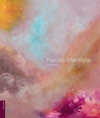 Françoise Tchartiloglou - Onirismes.