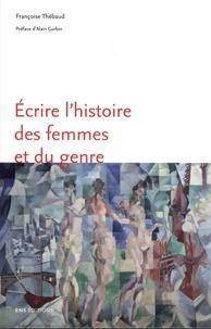 Françoise Thébaud - Ecrire l'histoire des femmes et du genre.