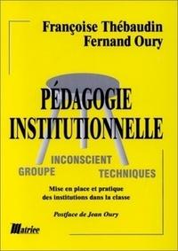 Françoise Thébaudin et Fernand Oury - .