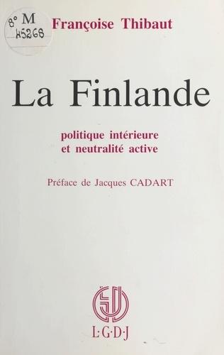 La Finlande : Politique intérieure et neutralité active