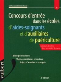 Françoise Thiébault-Roger - Concours d'entrée dans les écoles d'aides-soignants et d'auxiliaires de puériculture. - 2ème édition.