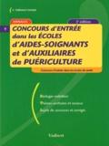Françoise Thiébault-Roger - Concours d'entrée dans les écoles d'aides-soignants et d'auxiliaires de puériculture. - 3ème édition.