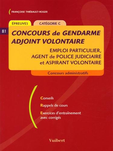 Gendarme Adjoint Volontaire Emploi Particulier
