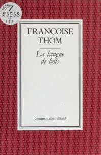 Françoise Thom - La Langue de bois.
