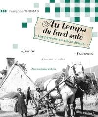 Françoise Thomas - Au temps du lard salé.