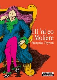 Françoise Thyrion - Hi 'ni eo Molière.