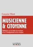 Françoise Tillard - Musicienne & citoyenne - Réflexions sur le métier de musicien et sur l'enseignement de la musique.