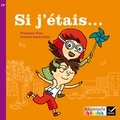 Françoise Tona et Corinne Baret-Idatte - Si j'étais... - CP série violette.