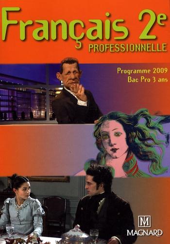 Françoise Torregrosa - Français 2e professionnelle - Programme 2009.