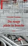 Françoise Tourneur - Du rouge plein la bouche.