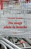 Françoise Tourneur - Du rouge plein la bouche - Un thriller psychologique.