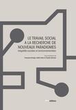 Françoise Tschopp et Joëlle Libois - Le travail social à la recherche de nouveaux paradigmes - Inégalités sociales et environnementales.