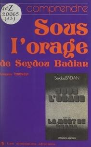 """Francoise Tsoungui - Comprendre """"Sous l'orage"""" de Seydou Badian."""