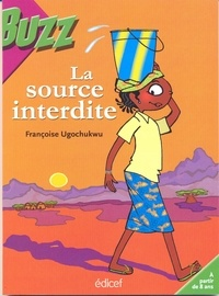 Françoise Ugochukwu - La source interdite.