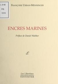 Françoise Urban-Menninger - Encres marines.