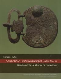 Françoise Vallet - Collections mérovingiennes de Napoléon III provenant de la région de Compiègne. 1 DVD