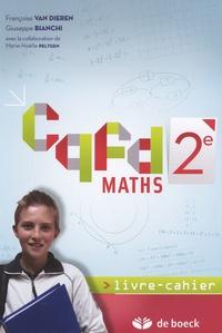 Maths 2e CQFD- Livre-cahier - Françoise Van Dieren |