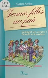 Françoise Varinois et Christian Buis - Jeunes filles au pair.