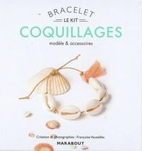 Françoise Vauzeilles - Le kit bracelet coquillages - Modèle et accessoires. Avec le livre d'explications, 5 coquillages, 1 pompon et 40 cm de coton ciré.