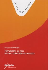 Françoise Ventresque - Préparation au CRPE option littérature de jeunesse.
