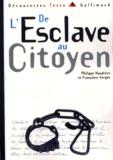 Françoise Vergès et Philippe Haudrère - De l'esclave au citoyen.