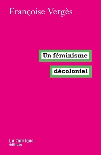 Un féminisme décolonial - 9782358721974 - 6,99 €