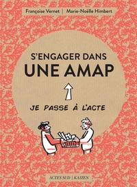 Françoise Vernet et Marie-Noëlle Himbert - S'engager dans une AMAP.