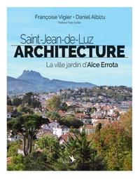 Françoise Vigier et Daniel Albizu - Saint-Jean-de-Luz Architecture - La ville jardin d'Aïce Errota.