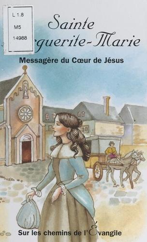 Sainte Marguerite-Marie - Mauro Cavallini,Françoise Vintrou