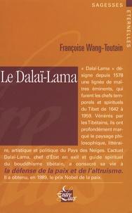 Françoise Wang-Toutain - Le Dalaï-Lama.