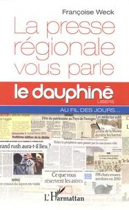 Françoise Weck - La presse régionale vous parle - Le Dauphiné libéré au fil des jours.
