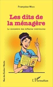 Françoise Weck - Les dits de la ménagère - Le ministère des Affaires intérieures.