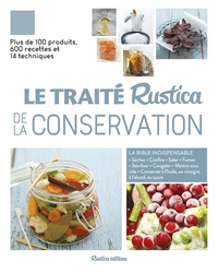Françoise Zimmer et Caroline Guézille - Le traité Rustica de la conservation.