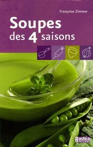 Françoise Zimmer - Soupes des 4 saisons.