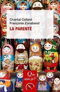 Françoise Zonabend et Chantal Collard - La parenté.
