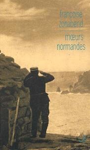 Françoise Zonabend - Moeurs normandes - Ethnologie du roman de Raoul Gain A chacun sa volupté.